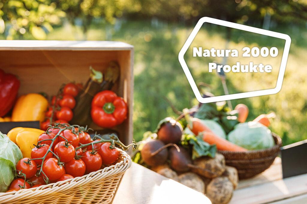 Regionale und gesunde Natura 2000-Produkte